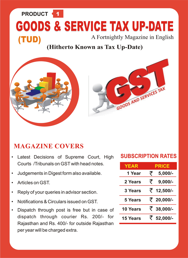 GOODS & SERVICE TAX UP-DATE